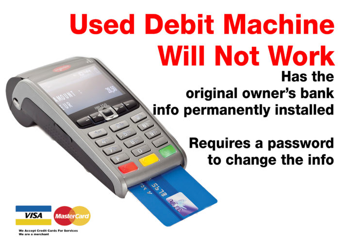 Bought Used debit machine does not work kijji